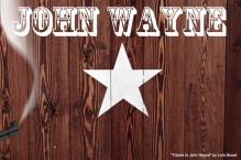 Tribute to John Wayne