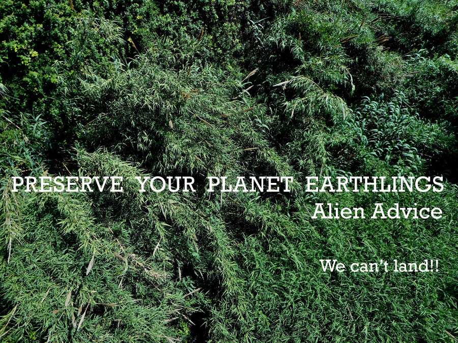 PRESERVE YOUR PLANET, EARTHLINGS. #Alien #Advice We can't land!!